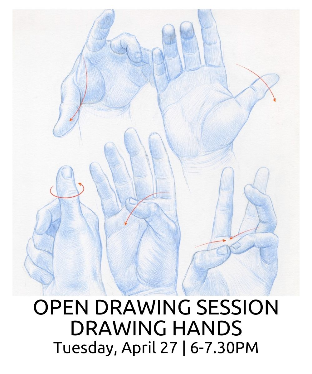 Open Drawing Sessions Drawing Hands